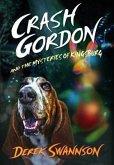 Crash Gordon and the Mysteries of Kingsburg (eBook, ePUB)