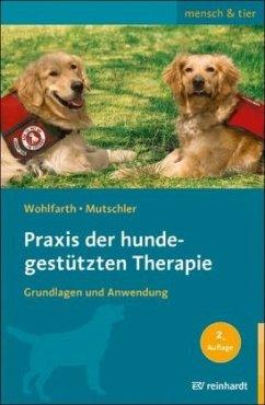 Praxis der hundegestützten Therapie