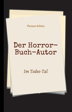 Der Horror-Buch-Autor - Schütz, Thomas