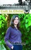 Cult to Christ (eBook, ePUB)