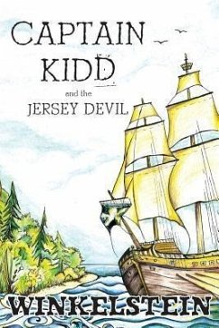 Captain Kidd and the Jersey Devil (eBook, ePUB) - Winkelstein, Steven Paul