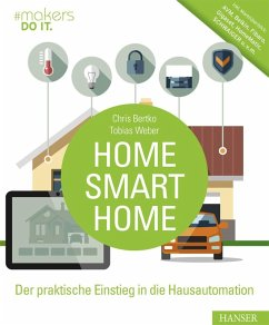 Home, Smart Home (eBook, ePUB) - Weber, Tobias; Bertko, Chris
