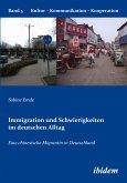 Immigration und Schwierigkeiten im deutschen Alltag (eBook, PDF)