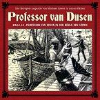 Professor van Dusen, Die neuen Fälle, Fall 11: Professor van Dusen in der Höhle des Löwen (MP3-Download)