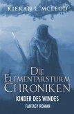 Die Kinder des Windes / Die Elementarsturm-Chroniken Bd.1-3 (eBook, ePUB)