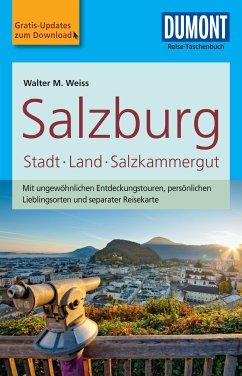 DuMont Reise-Taschenbuch Reiseführer Salzburg Stadt, Land, Salzkammergut (eBook, PDF) - Weiss, Walter M.