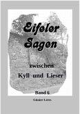 Sagen zwischen Kyll und Lieser, Band 6