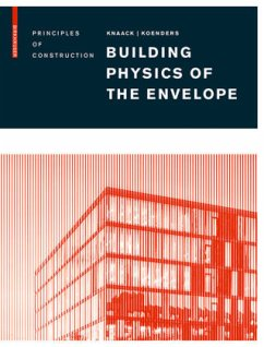 Building Physics of the Envelope