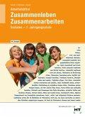 7/M7. Jahrgangsstufe, Arbeitsblätter (Lehrerausgabe) / Zusammenleben, Zusammenarbeiten - Soziales