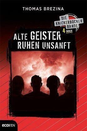 Knickerbocker4immer - Alte Geister ruhen unsanft - Brezina, Thomas
