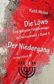 Die Löws 4 - Der Niedergang