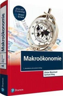 Makroökonomie - Blanchard, Olivier;Illing, Gerhard