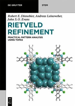 Rietveld Refinement - Dinnebier, Robert E.; Leineweber, Andreas; Evans, John S. O.