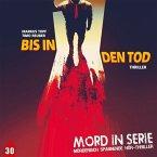 Mord in Serie - Bis In Den Tod, 1 Audio-CD