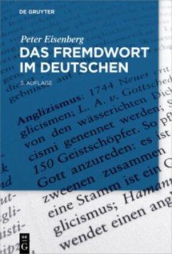 Das Fremdwort im Deutschen - Eisenberg, Peter