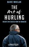 The Art of Hurling: (eBook, ePUB)
