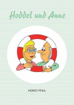 Hoddel und Anne (eBook, ePUB) - Pfeil, Horst