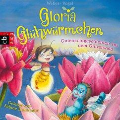 Gutenachtgeschichten aus dem Glitzerwald / Gloria Glühwürmchen Bd.2 (MP3-Download) - Weber, Susanne; Vogel, Kirsten