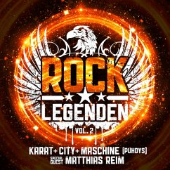 Rock Legenden Vol.2 - Karat/City/Maschine (Puhdys)/Reim,Matthias