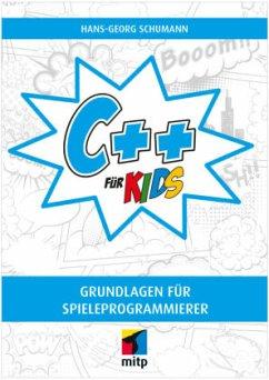 C++ für Kids - Schumann, Hans-Georg