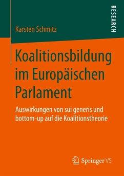 Koalitionsbildung im Europäischen Parlament - Schmitz, Karsten