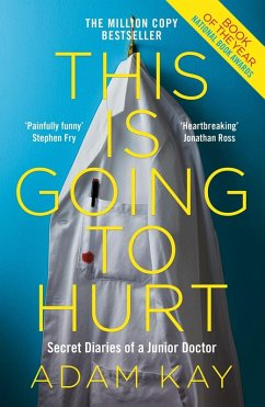 This is Going to Hurt (eBook, ePUB) - Kay, Adam
