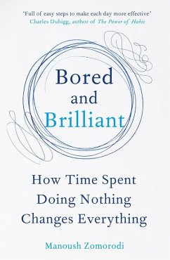 Bored and Brilliant (eBook, ePUB) - Zomorodi, Manoush