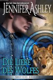 Die Liebe des Wolfes (Shifters Unbound) (eBook, ePUB)