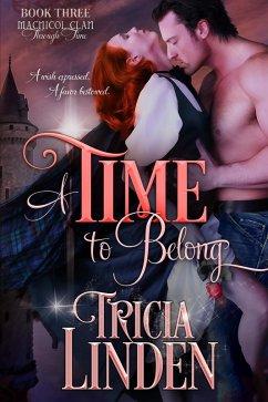 A Time To Belong (The MacNicol Clan Through Tim...