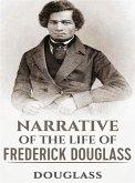 Narrative of the Life of Frederick Douglass (eBook, ePUB)