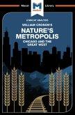 An Analysis of William Cronon's Nature's Metropolis (eBook, PDF)