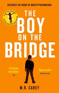 The Boy on the Bridge - Carey, M. R.