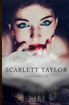 Scarlett Taylor - Hexenblut - Purle, Stefanie