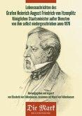 Lebensnachrichten des Grafen Heinrich von Itzenplitz - Preußischer Staatsminister, Besitzer von Kunersdorf und der Herrschaft Altfriedland