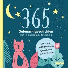 365 Gute Nacht Geschichten - Haunschmied, P.
