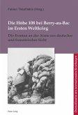 Die Höhe 108 bei Berry-au-Bac im Ersten Weltkrieg