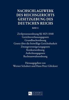Nachschlagewerk des Reichsgerichts - Gesetzgebung des Deutschen Reichs. Band 11