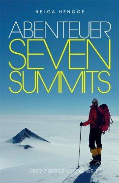 Abenteuer Seven Summits - Hengge, Helga