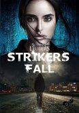 Strikers Fall (eBook, ePUB)