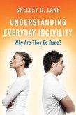 Understanding Everyday Incivility (eBook, ePUB)