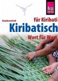 Kiribatisch - Wort für Wort (für Kiribati) (eBook, ePUB)
