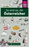 So sind sie, die Österreicher (eBook, ePUB)