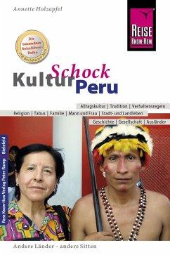 Reise Know-How KulturSchock Peru (eBook, ePUB) - Holzapfel, Anette