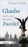 Glaube und sein Bruder Zweifel (eBook, ePUB)
