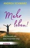 Mehr leben! (eBook, ePUB)