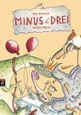 Minus Drei macht Party / Minus Drei Bd.4 (Mängelexemplar)