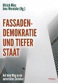 Fassadendemokratie und Tiefer Staat (eBook, ePUB)