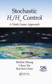 Stochastic H2/H 8 Control: A Nash Game Approach (eBook, PDF)