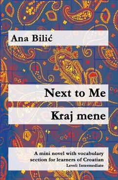 Next to Me / Kraj mene (eBook, ePUB) - Bilic, Ana