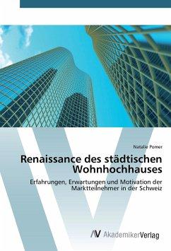 Renaissance des städtischen Wohnhochhauses